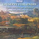 Giuseppe Ferlendis: Complete Orchestral Works (CD, Apr-2011, Tactus)