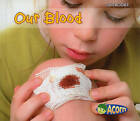Our Blood by Charlotte Guillain (Hardback, 2010)