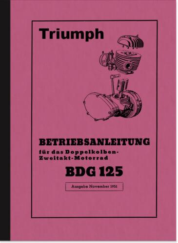 Triumph BDG 125 Bedienungsanleitung Betriebsanleitung Handbuch ...