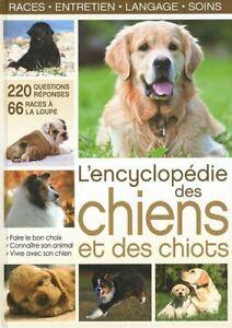 L'encyclopédie des chiens et des chiots - LIVRE - COMME NEUF