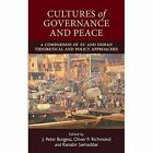 Cultures of Governance and Peace: A Comparison of EU and Indian Theoretical and Policy Approaches by Manchester University Press (Hardback, 2016)