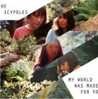 My World Was Made For You [Digipak] by The Icypoles (CD, May-2014, Highline Records)