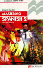 Mastering Spanish 2 by Robert P. Clarke (Paperback, 1986)