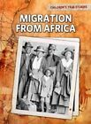 Migration from Africa by Kevin Cunningham (Hardback, 2011)