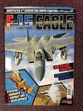 F-15 Eagle - Undefeated 4th Generation Super-fighter - Brand new mag / bookazine