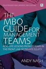 The MBO Guide for Management Teams: Real-life Lessons from 20 Years in the Front Line of Private Equity by Andy Nash (Paperback, 2011)