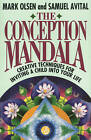 Conception Mandala: Creative Techniques for Inviting a Child into Your Life by Samuel Avital, Mark Oisen (Paperback, 1992)