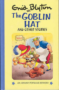 The-Goblin-Hat-and-Other-Stories-Enid-Blyton-039-s-Popular-Rewards-Series-2-Blyto