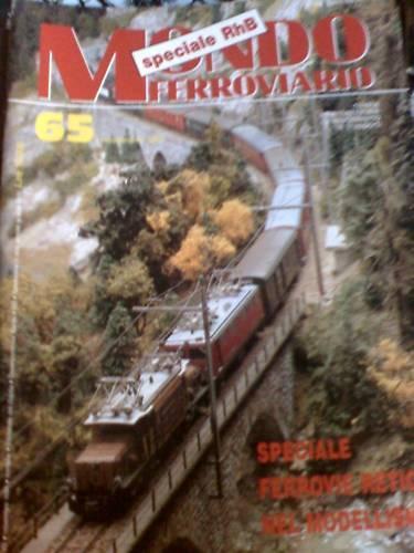 Mondo Ferroviario 65 1991 Linea RHB tra Muot e Preda