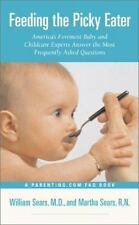Feeding the Picky Eater : America's Foremost Baby and Childcare-ExLibrary