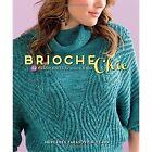 Brioche Chic: 22 Fresh Knits for Women & Men by Mercedes Tarasovich-Clark (Paperback, 2014)