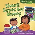 Shanti Saves Her Money by Lisa Bullard (Hardback, 2013)