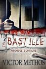 The Bastille by Victor Methos (Paperback / softback, 2014)