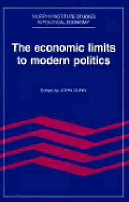 1 of 1 - The Economic Limits to Modern Politics (Murphy Institute Studies in-ExLibrary