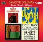 Four Classic Albums (the Shape of Jazz to Come/o Ornette Coleman CD