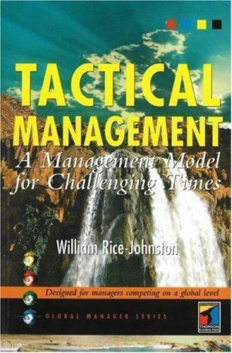 Tactical Management: Managing the Paradox (Global Manager Series)