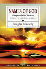 Names of God: Glimpses of His Character by Dr Douglas Connelly, Douglas Connelly (Paperback / softback, 2012)
