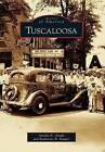 Tuscaloosa by Katherine R Mauter, Dr Amalia K Amaki (Paperback / softback, 2012)
