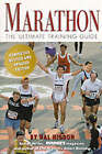 Marathon: The Ultimate Training Guide by Hal Higdon (Paperback, 2000)