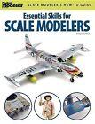Essential Skills for Scale Modelers by Aaron Skinner (Paperback / softback)