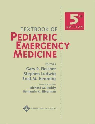 Textbook of Pediatric Emergency Medicine, 5th edition