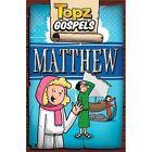 Topz Gospels - Matthew by Alexa Tewkesbury (Paperback, 2015)