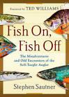 Fish on, Fish off by Stephen Sautner (Hardback, 2016)