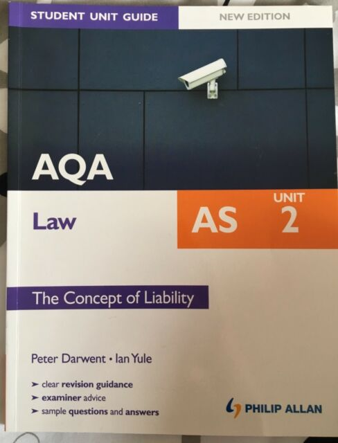 AQA AS Law Student Unit Guide New Edition: Unit 2 The Concept of Liability by...