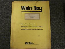 Wain Roy Swinger Attachment For Case 580e Parts Catalog Amp Owner Operator Manual