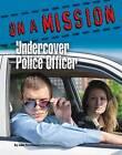 Undercover Police Officer by John Perritano (Hardback, 2015)