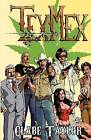 Texmex by Clabe Taylor (Paperback / softback, 2012)