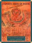 A Gnostic Book of Hours: Keys to Inner Wisdom by June K. Singer (Paperback, 2003)
