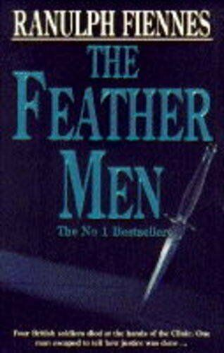 The Feather Men-Sir Ranulph Fiennes