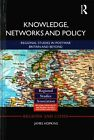 Knowledge, Networks and Policy: Regional Studies in Postwar Britain and Beyond by James Hopkins (Hardback, 2015)