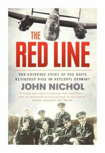 1 of 1 - The Red Line: The Gripping Account of the RAF's Bloodiest Raid on Hitler's...