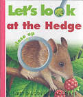 Let's Look at the Hedge by Caroline Allaire (Hardback, 2003)