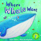 Where Whale Went by Laura Datta (Hardback, 2008)