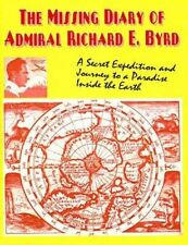 The Missing Diary of Admiral Richard E.Byrd Who Lives Inside Ou... 9780938294917