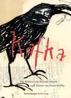 Kafka von Franz Kafka (2011, Gebundene Ausgabe)