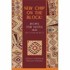New Chip on the Block: Recipes for Success: This Is How We Did It! by John H Higgins, Kalila B Higgins, Kalila Brinley (Paperback, 2013)