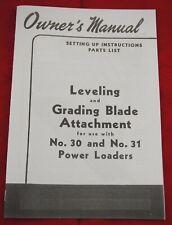 Ih Farmall Leveling Amp Grader Blade Manual For 30 31 Power Loader H M 300 400