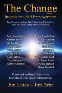 Change-Insights-into-Self-Empowerment-By-Britt-Jim-Britt-Jim-Lutes-Jim
