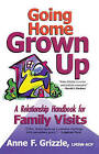 Going Home Grown Up by Anne F Grizzle (Paperback, 1998)