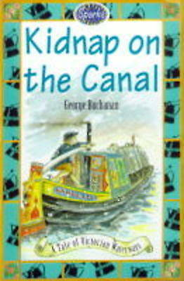 Buchanan, G, Kidnap On The Canal: A Tale of the Victorian Waterways (Sparks), Ve