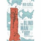 The Blind Man of Hoy by Red Szell (Paperback, 2015)