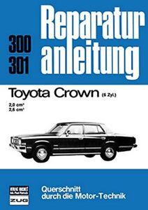 Toyota-Crown-6-Zylinder-Reparaturanleitung-Reparatur-Handbuch-Reparaturbuch-Buch