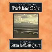1 of 1 - Very Best of Welsh Male Choirs, Various Artists, Very Good CD