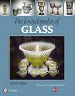 Encyclopedia of Glass by Mark Pickvet (Paperback, 2012)