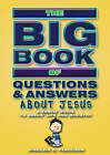 Big Book of Questions and Answers about Jesus by Sinclair B. Ferguson (Paperback, 1920)