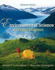 Environmental Science: A Global Concern (Cunningham) 11th Edition, Student Ed.